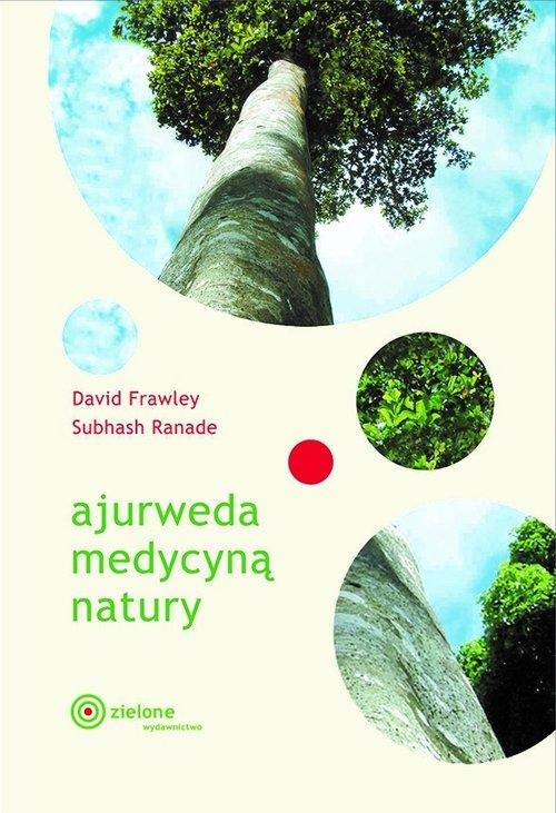 Ajurweda medycyną natury Frawley David, Ranade Subhash