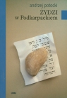 Żydzi w Podkarpackiem