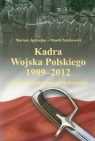 Kadra Wojska Polskiego 1989-2012