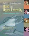 Orthotic Intervention for the Hand and Upper Extremity Noelle Austin, MaryLynn Jacobs