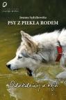 Psy z piekła rodem odwiedziny w raju Sędzikowska Joanna