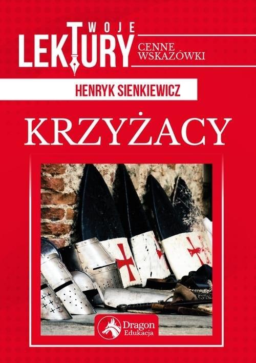 Krzyżacy (Uszkodzona okładka) Sienkiewicz Henryk
