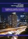 Logistyczne aspekty transportu Innowacje - zrównoważony rozwój - Judyta Kabus, Roma Strulak-Wójcikiewicz, Anna Nur