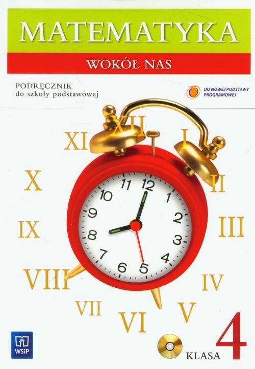 Matematyka wokół nas 4 podręcznik z płytą CD Lewicka Helena, Kowalczyk Marianna
