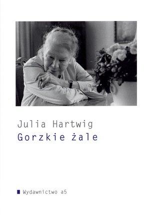 Gorzkie żale Hartwig Julia