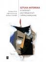 Sztuka aktorska w badaniach psychologicznych  i refleksji estetycznej Mróz Barbara, Kociuba Jolanta, Osterloff Barbara