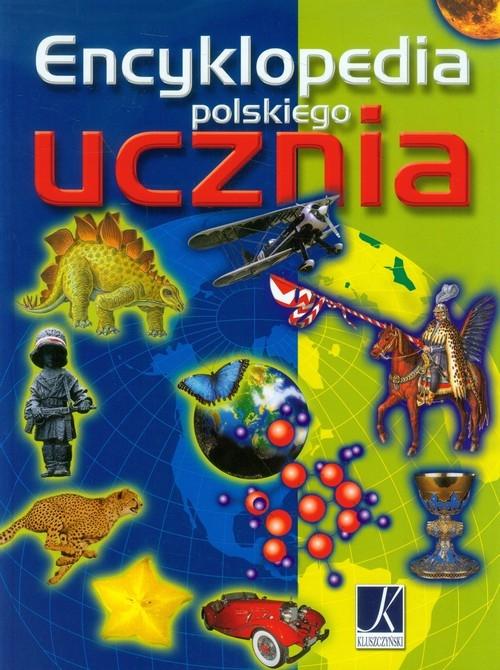 Encyklopedia polskiego ucznia praca zbiorowa
