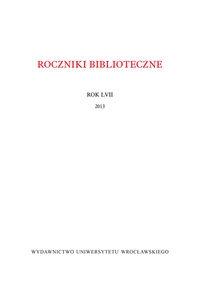 Roczniki Biblioteczne Rok LVII 2013