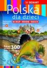 Polska dla dzieci opracowanie zbiorowe