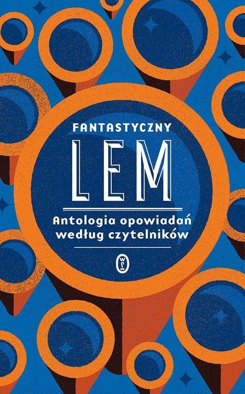 Fantastyczny Lem. Lem Stanisław