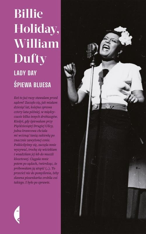 Lady Day śpiewa bluesa Holiday Billie, Dufty William