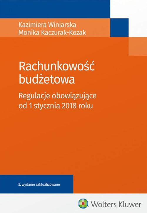 Rachunkowość budżetowa Winiarska Kazimiera, Kaczurak-Kozak Monika