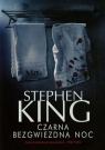 Czarna bezgwiezdna noc King Stephen