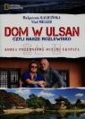 Dom w Ulsan czyli nasze rozlewisko Korea Południowa oczami eksperta Kalicińska Małgorzata, Miller Vlad