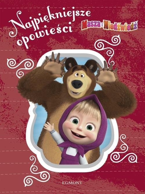 Masza i Niedźwiedź. Najpiękniejsze opowieści Stojicic Magdalena, Lis Renata