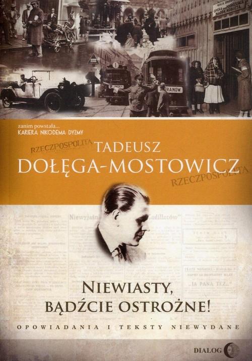 Niewiasty, bądźcie ostrożne! Dołęga-Mostowicz Tadeusz