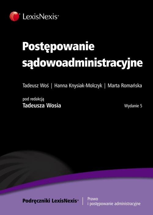 Postępowanie sądowoadministracyjne Woś Tadeusz, Romańska Marta