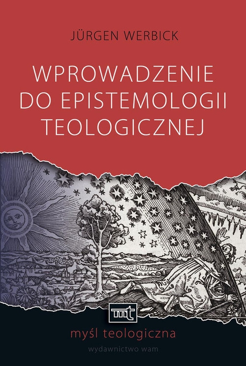 Wprowadzenie do epistemologii teologicznej Werbick Jurgen