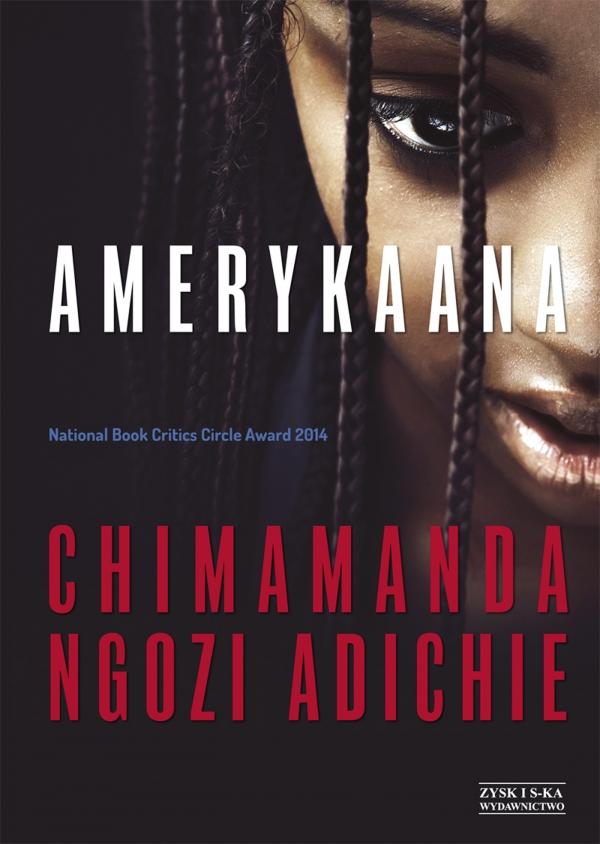Amerykaana Ngozi Adichie Chimamanda