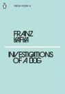 Investigations of a Dog Kafka Franz