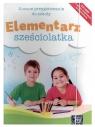 Elementarz sześciolatka – zestaw dla dziecka. Wychowanie przedszkolne praca zbiorowa