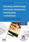 Instrukcja podatkowego rozliczania działalności inwestycyjnej i remontowej