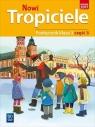 Nowi Tropiciele, podręcznik. Klasa 3, część 3 Edukacja wczesnoszkolna praca zbiorowa