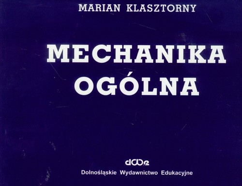 Mechanika ogólna Klasztorny Marian