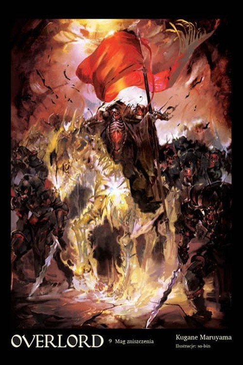 Overlord: Mag zniszczenia #9(LN) Kugane Maruyama