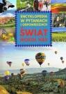 Świat wokół nas Encyklopedia w pytaniach