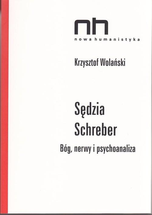 Sędzia Schreber Wolański Krzysztof