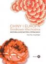 Chiny i Europa Środkowo-Wschodnia. Historia kontaktów literackich