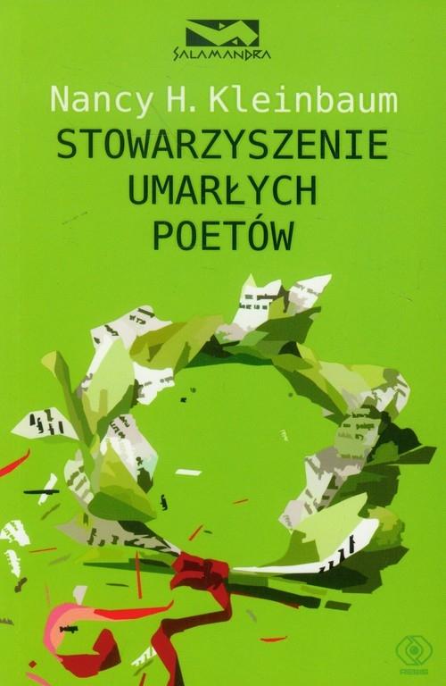 Stowarzyszenie umarłych poetów Kleinbaum Nancy H.