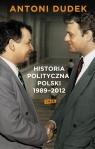 Historia polityczna Polski 1989-2012  Dudek Antoni