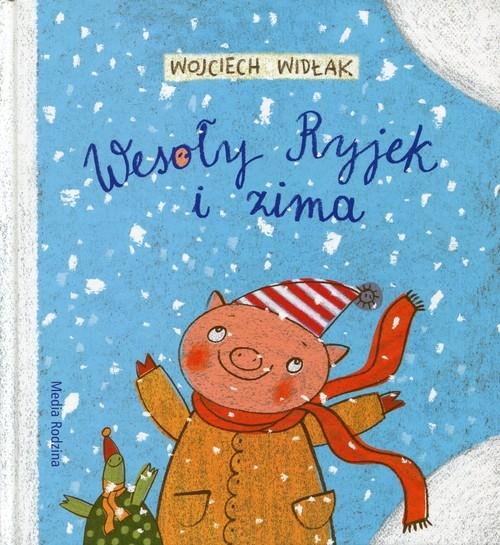 Wesoły Ryjek i zima Widłak Wojciech