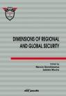 Dimensions of Regional and Global Security Marcin Górnikiewicz, Izabela Mucha