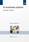 HR Business Partner Koncepcja i praktyka Filipowicz Grzegorz