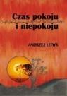 Czas pokoju i niepokoju  Litwa Andrzej