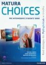 Matura Choices Pre-Intermediate Student's Book + My English Lab A2-B1 Zakres Harris Michael, Sikorzyńska Anna, Michałowski Bartosz