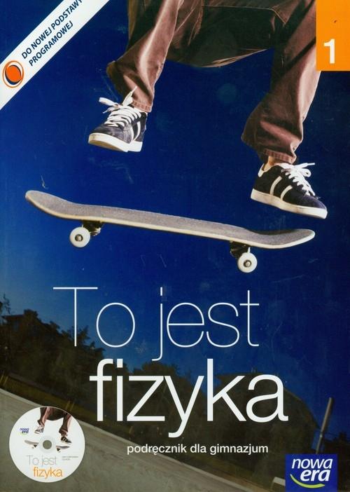 To jest fizyka 1. Podręcznik dla gimnazjum z płytą CD Braun Marcin, Śliwa Weronika