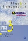 Matematyka wokół nas 3 Algebra i geometria Karty pracy Gimnazjum Wójcicka Maria, Drążek Anna