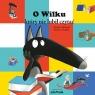 O Wilku, który nie lubił czytać Lallemand Orianne