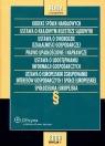 Kodeks spółek handlowych Ustawa o krajowym rejestrze sądowym Ustawa o swobodzie działalności gospodarczej Prawo upadłościowe i naprawcze