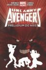 Uncanny Avengers Tom 5: Preludium do Axis