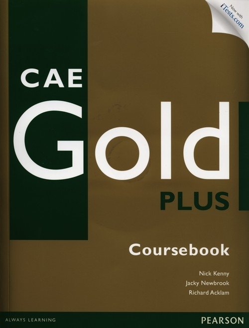 CAE Gold Plus Coursebook z płytą CD i kodem iTests Kenny Nick, Newbrook Jacky, Acklam Richard