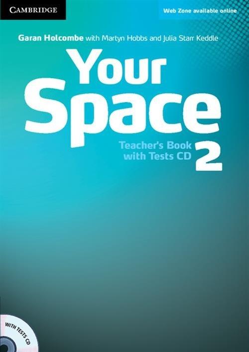Your Space 2 Teacher's Book + Tests CD Holcombe Garan, Hobbs Martyn, Starr Keddle Julia