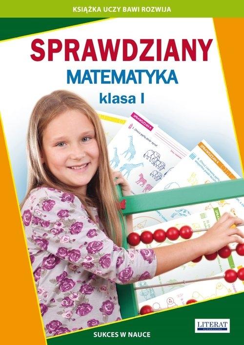 Sprawdziany Matematyka klasa I Guzowska Beata, Kowalska Iwona