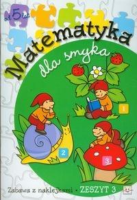 Matematyka dla smyka zeszyt 3 Podgórska Anna
