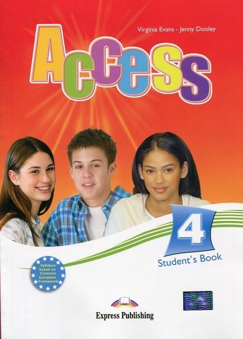 Access 4 Student's Book + eBook Evans Virginia, Dooley Jenny
