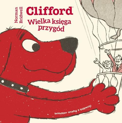Clifford Wielka księga przygód Bridwell Norman